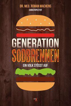 Generation Sodbrennen von Eydt,  Christoph, Machens,  Dr. Roman