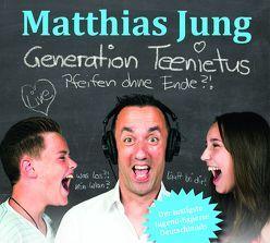 Generation Teenietus von Jung