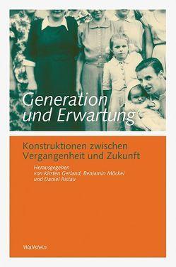 Generation und Erwartung von Gerland,  Kirsten, Möckel,  Benjamin, Ristau,  Daniel