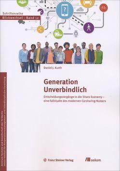 Generation Unverbindlich von Kurth,  Daniel J.