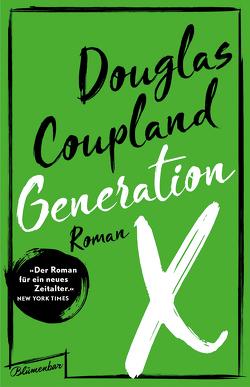 Generation X von Coupland,  Douglas, Riemann,  Harald