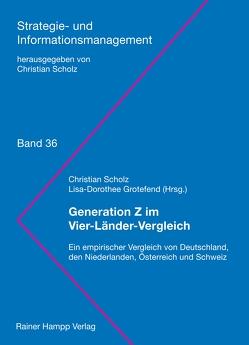 Generation Z im Vier-Länder-Vergleich von Grotefend,  Lisa-Dorothee, Scholz,  Christian