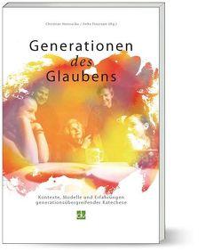 Generationen des Glaubens von Dörsam,  Anke, Hennecke,  Christian