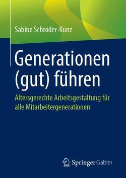 Generationen (gut) führen von Schröder-Kunz,  Sabine