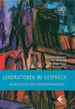 Generationen im Gespräch von Hentschel,  Ulrike, Poppe,  Andreas, Ruping,  Bernd, Streisand,  Marianne
