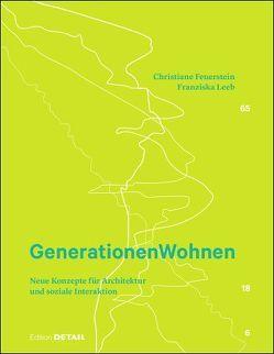 Generationen Wohnen von Feuerstein,  Christiane, Leeb,  Franziska