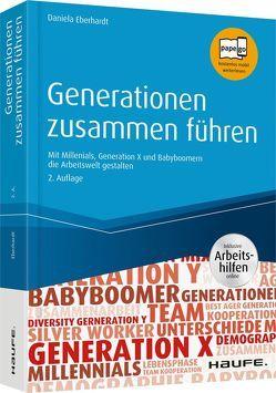 Generationen zusammen führen – inkl. Arbeitshilfen online von Eberhardt,  Daniela