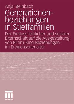 Generationenbeziehungen in Stieffamilien von Steinbach,  Anja