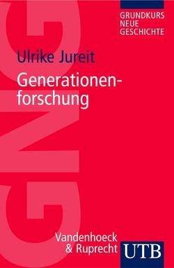 Generationenforschung von Jureit,  Ulrike