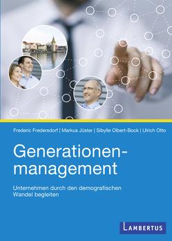 Generationenmanagement von Fredersdorf,  Frederic, Jüster,  Markus, Olbert-Bock,  Sybille, Otto,  Ulrich