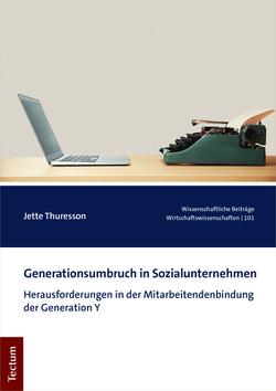 Generationsumbruch in Sozialunternehmen von Thuresson,  Jette