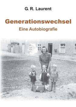 Generationswechsel von Laurent,  G. R.
