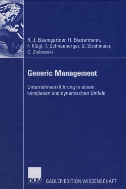 Generic Management von Baumgartner,  Rupert, Biedermann,  Hubert, Klügl,  Franz, Schneeberger,  Thomas, Strohmeier,  Georg, Zielowski,  Christian