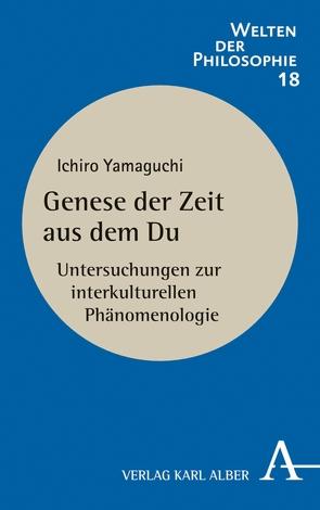 Genese der Zeit aus dem Du von Yamaguchi,  Ichiro
