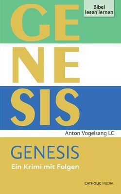 Genesis von Anton,  Vogelsang