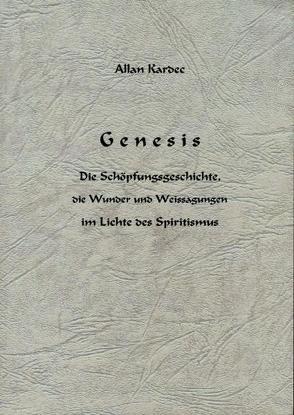 Genesis von Kardec,  Allan, Koch,  H.- Vanadis
