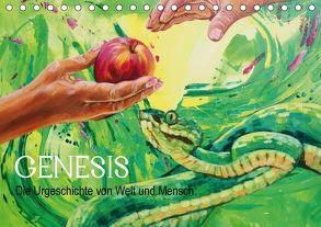 Genesis – Die Urgeschichte von Welt und Mensch (Tischkalender 2018 DIN A5 quer) von Felix,  Uschi