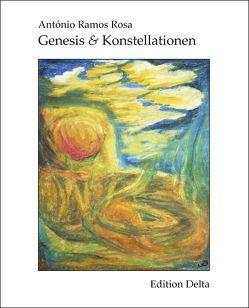 Genesis & Konstellationen /Génese & Constelações von Burghardt,  Juana, Burghardt,  Tobias, Ramos Rosa,  António