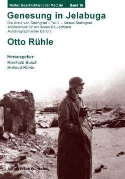 Genesung in Jelabuga von Busch,  Reinhold, Rühle,  Hellmut, Rühle,  Otto