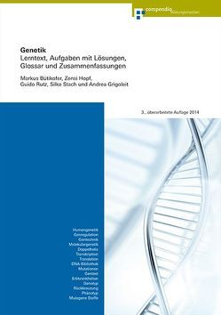 Genetik von Bütikofer,  Markus, Grigoleit,  Andrea, Hopf,  Zensi, Rutz,  Guido, Stach,  Silke