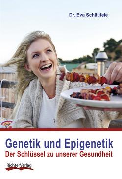 Genetik und Epigenetik von Dr. Schäufele,  Eva