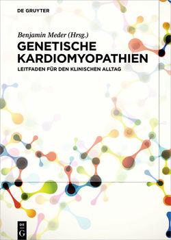 Genetische Kardiomyopathien von Meder,  Benjamin