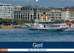 Genf, das Tor zur Schweiz (Wandkalender 2019 DIN A2 quer) von Gaymard,  Alain