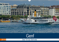 Genf, das Tor zur Schweiz (Wandkalender 2019 DIN A3 quer) von Gaymard,  Alain