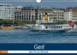 Genf, das Tor zur Schweiz (Wandkalender 2019 DIN A4 quer) von Gaymard,  Alain