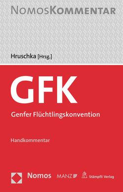 Genfer Flüchtlingskonvention von Hruschka,  Constantin
