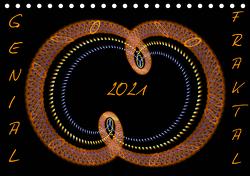 GENIAL FRAKTAL (Tischkalender 2021 DIN A5 quer) von r.gue.