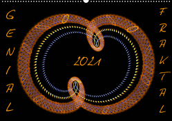 GENIAL FRAKTAL (Wandkalender 2021 DIN A2 quer) von r.gue.