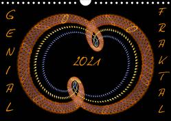 GENIAL FRAKTAL (Wandkalender 2021 DIN A4 quer) von r.gue.