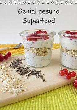 Genial gesund – Superfood (Tischkalender 2019 DIN A5 hoch) von Rau,  Heike