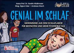 Genial im Schlaf – Geheimnisse aus dem Schlaflabor für Bestnoten und mehr Power am Tag von Eder,  Sigrun, Hirsch,  Andreas, Hoedlmoser,  Kerstin