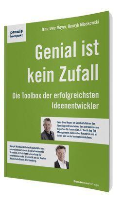 Genial ist kein Zufall von Meyer,  Jens-Uwe, Mioskowski,  Henryk