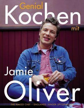 Genial kochen mit Jamie Oliver von Oliver,  Jamie