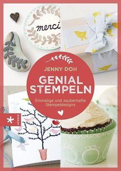 Genial stempeln von Doh,  Jenny, Strerath-Bolz,  Ulrike