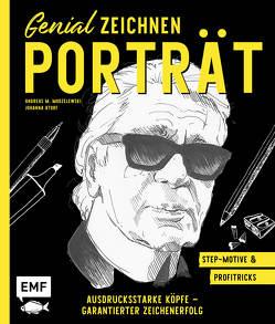 Genial zeichnen – Porträt von Atorf,  Johanna, Modzelewski,  Andreas M.
