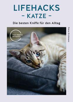 Lifehacks Katze von Kichmann,  Petra