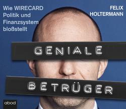 Geniale Betrüger von Holtermann,  Felix, Pappenberger,  Sebastian