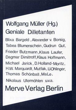 Geniale Dilletanten von Bargeld,  Blixa, Blumenschein,  Tabea, Butzmann,  Frieder, Dimitroff,  Dagmar, Gut,  Gudrun, Müller,  Wolfgang, Vermöhlen,  Nicki, von Borsig,  Alexander