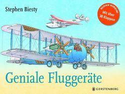 Geniale Fluggeräte von Biesty,  Stephen, Lührs,  Henrik