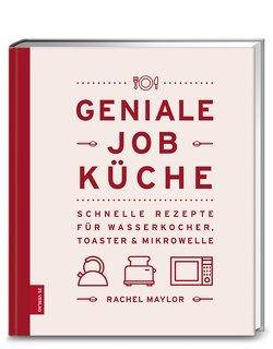 Geniale Job-Küche von Maylor,  Rachel