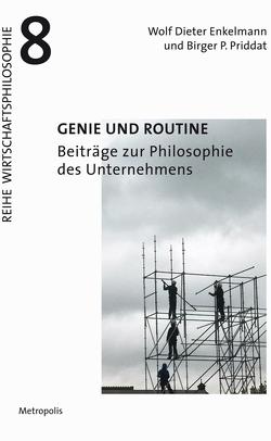 Genie und Routine von Enkelmann,  Wolf Dieter, Priddat,  Birger P.