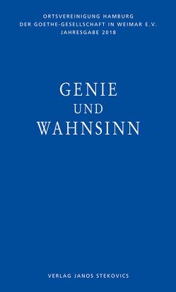 Genie und Wahnsinn von Lörke,  Tim, Müller,  Thomas R, Stein,  Malte, Wortmann,  Thomas