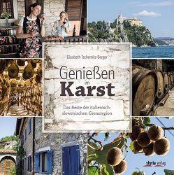 Genießen im Karst von Fessl,  Karlheinz, Tschernitz,  Elisabeth