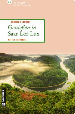 Genießen in Saar-Lor-Lux von Lauriel,  Angelika
