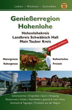 Genießerregion Hohenlohe von Engels,  Gert, Scön,  Mara