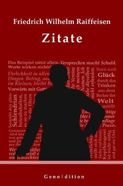 geno | dition / Friedrich Wilhelm Raiffeisen – Zitate von Brendel,  Marvin